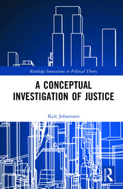 A Conceptual Investigation of Justice