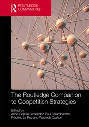 The Routledge Companion to Coopetition Strategies
