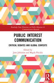 Public Interest Communication: Critical Debates and Global Contexts