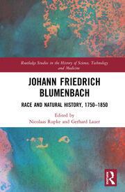Johann Friedrich Blumenbach: Race and Natural History, 1750–1850