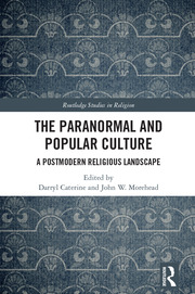 The Paranormal and Popular Culture: A Postmodern Religious Landscape