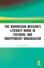 The Norwegian Mission's Literacy Work in Colonial and Independent Madagascar
