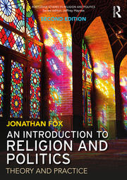 An Introduction to Religion and Politics: Theory and Practice
