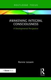 Awakening Integral Consciousness: A Developmental Perspective