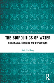 The Biopolitics of Water: Governance, Scarcity and Populations