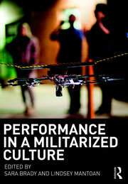 Performance in a Militarized Culture