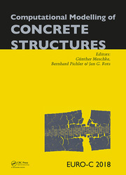 Computational Modelling of Concrete Structures: Proceedings of the Conference on Computational Modelling of Concrete and Concrete Structures (EURO-C 2018), February 26 - March 1, 2018, Bad Hofgastein, Austria