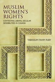 Muslim Women's Rights: Contesting Liberal-Secular Sensibilities in Canada