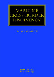 Maritime Cross-Border Insolvency: Under the European Insolvency Regulation and the UNCITRAL Model Law