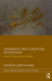 Featured Title - Ornament and European Modernism; Vandi - 1st Edition book cover