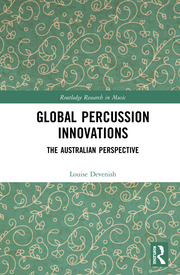 Global Percussion Innovations: The Australian Perspective