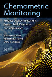 Chemometric Monitoring: Product Quality Assessment, Process Fault Detection, and Applications