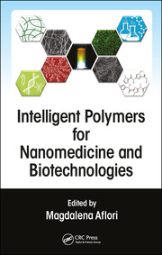 Intelligent Polymers for Nanomedicine and Biotechnologies