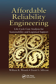 Affordable Reliability Engineering: Life-Cycle Cost Analysis for Sustainability & Logistical Support