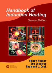 Handbook of Induction Heating, Second Edition