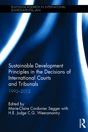 Sustainable Development Principles in the Decisions of International Courts and Tribunals