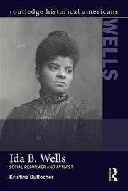 Ida B. Wells: Social Activist and Reformer