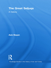 The Great Seljuqs: A History