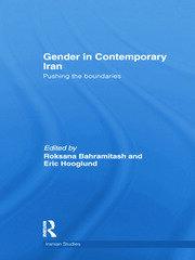 Gender in Contemporary Iran: Pushing the Boundaries