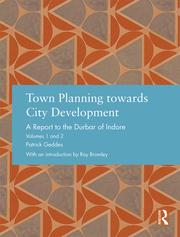 Town Planning towards City Development: A Report to the Durbar of Indore