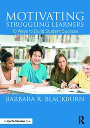 Motivating Struggling Learners **Blackburn** - 1st Edition book cover