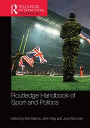 Handbook of Sport and Politics: Bairner, Kelly & Lee