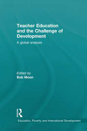 Teacher Education and the Challenge of Development: A Global Analysis