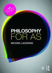 Philosophy for AS - Lacewing - 1st Edition book cover