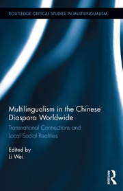 Multilingualism in the Chinese Diaspora; Wei - 1st Edition book cover