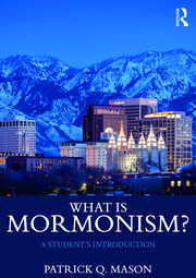 What is Mormonism?: A Student's Introduction