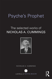 Psyche's Prophet: The Selected Writings of Nicholas A. Cummings