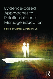 Evidence-based Approaches to Relationship and Marriage Education