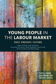 Young People in the Labour Market: Past, Present, Future
