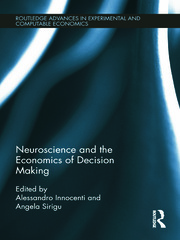 Neuroscience and the Economics of Decision Making