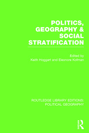 Politics, Geography and Social Stratification (Routledge Library Editions: Political Geography)