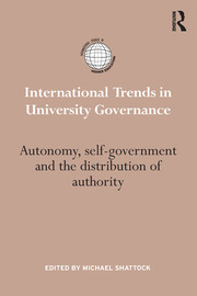 International Trends in University Governance: Autonomy, self-government and the distribution of authority