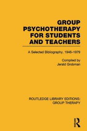Group Psychotherapy for Students and Teachers: Selected Bibliography, 1946-1979