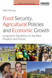 Food Security, Agricultural Policies and Economic Growth: Long-term Dynamics in the Past, Present and Future