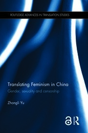 Translating Feminism in China: Gender, Sexuality and Censorship