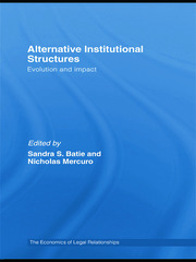 Alternative Institutional Structures: Evolution and impact