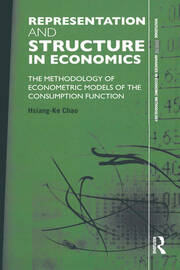 Representation and Structure in Economics: The Methodology of Econometric Models of the Consumption Function