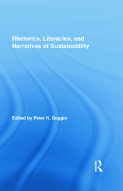 Rhetorics, Literacies, and Narratives of Sustainability