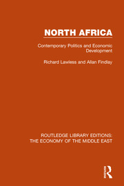 North Africa (RLE Economy of the Middle East): Contemporary Politics and Economic Development