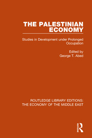 The Palestinian Economy (RLE Economy of Middle East): Studies in Development under Prolonged Occupation