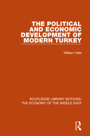 The Political and Economic Development of Modern Turkey (RLE Economy of Middle East)
