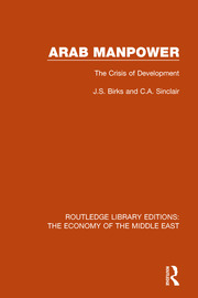 Arab Manpower (RLE Economy of Middle East): The Crisis of Development