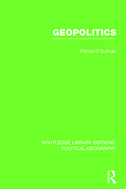 Geopolitics (Routledge Library Editions: Political Geography)