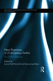 New Directions in 21st-Century Gothic; Piatti-Farnell - 1st Edition book cover