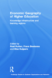 Economic Geography of Higher Education: Knowledge, Infrastructure and Learning Regions