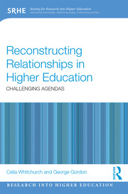 Reconstructing Relationships in Higher Education: Challenging Agendas